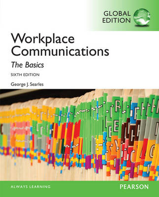Workplace Communication: The Basics, Global Edition