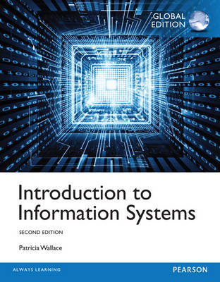 Introduction to Information Systems, Global Edition