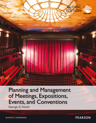 Planning and Management of Meetings, Expositions, Events and Conventions, Global Edition