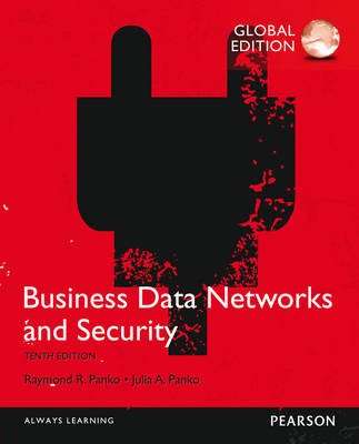 Business Data Networks and Security 10E