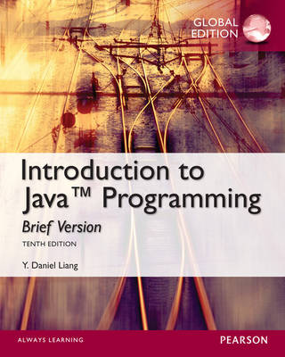 Intro Java Programming: Brief 10th Edition (Global Edition)
