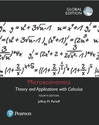Microeconomics: Theory & Application with Calculus
