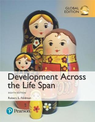 Development Across the Life Span, Global Edition