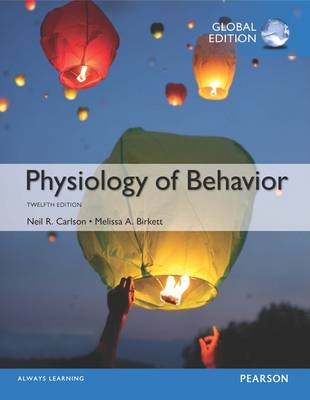 Physiology of Behavior: Global Edition