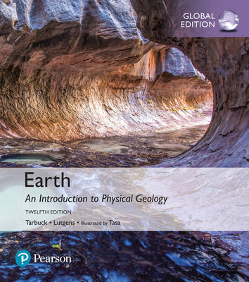 Earth: An Introduction to Physical Geology, Global Edition