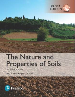The Nature and Properties of Soils, Global Edition