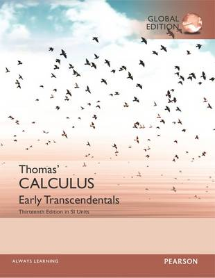 Thomas' Calculus: Early Transcendentals in SI Units, Global Edition