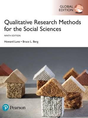 Qualitative Research Methods for the Social Sciences, Global Edition