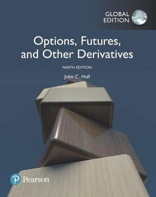 Options, Futures, and Other Derivatives: Global Edition