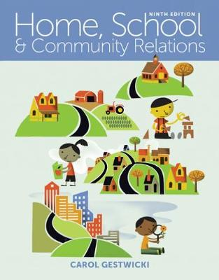 Home, School, and Community Relations: A Holistic Approach