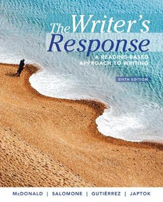 The Writer's Response : A Reading-Based Approach to Writing