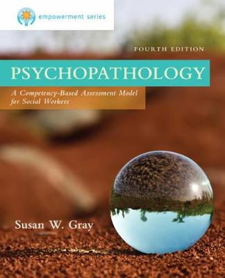Empowerment Series: Psychopathology : A Competency-based Assessment  Model for Social Workers
