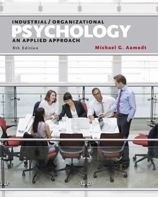 Industrial/Organizational Psychology: An Applied Approach: Volume 3