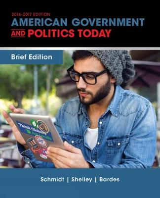 Cengage Advantage Books: American Government and Politics Today