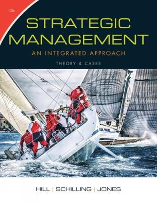 Strategic Management: Theory & Cases : An Integrated Approach