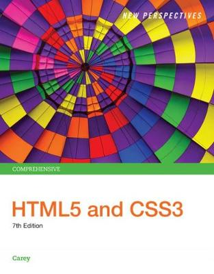 New Perspectives HTML5 and CSS3 : Comprehensive