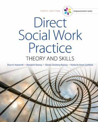 Empowerment Series: Direct Social Work Practice: Theory and Skills (10th Revised edition)