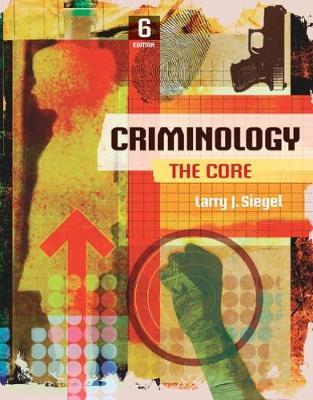 Criminology : The Core