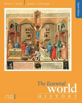 The Essential World History: Volume I: To 1800