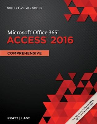 Shelly Cashman Series Microsoft Office 365 & Access 2016 : Comprehensive