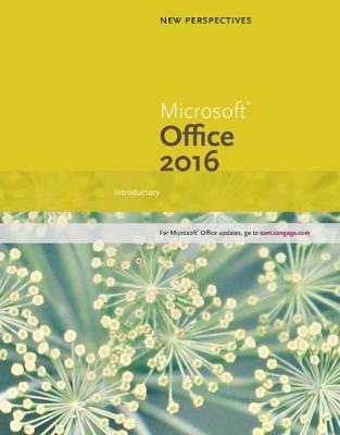 New Perspectives Microsoft Office 365 & Office 2016 : Introductory, Spiral bound Version