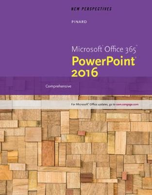 New Perspectives Microsoft Office 365 & PowerPoint 2016 : Comprehensive