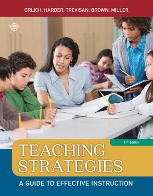 Teaching Strategies : A Guide to Effective Instruction, 11th Edition