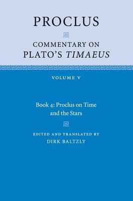 Proclus: Commentary on Plato's Timaeus: Volume 5, Book 4