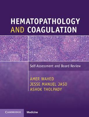 Hematopathology and Coagulation: Self-Assessment and Board Review