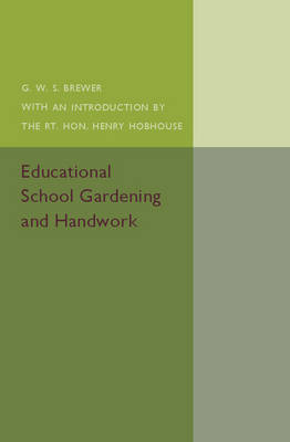 Educational School Gardening and Handwork