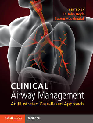 Clinical Airway Management: An Illustrated Case-Based Approach