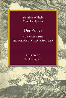 Der Zuave: Adapted from Ein Schloss in den Ardennen