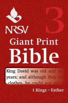 NRSV Giant Print Bible: Volume 3, 1 Kings - Esther
