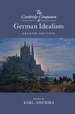 Camb Companion German Idealism 2ed