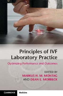 Principles of IVF Laboratory Practice: Optimizing Performance and Outcomes