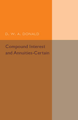 Compound Interest and Annuities-Certain