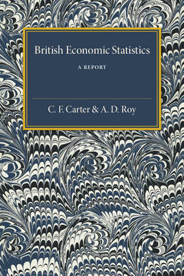 British Economic Statistics: A Report