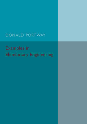 Examples in Elementary Engineering