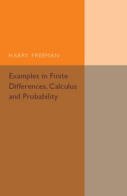 Examples in Finite Differences, Calculus and Probability: Supplement to an Elementary Treatise on Actuarial Mathematics