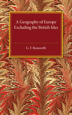 A Geography of Europe: Excluding the British Isles