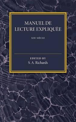 Manuel De Lecture Expliquee XIX Siecle