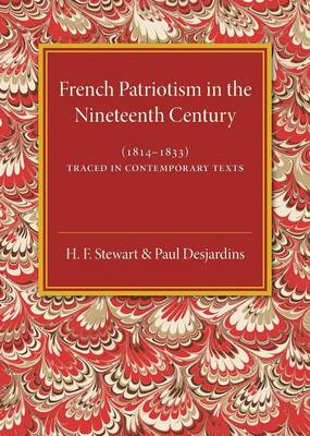 French Patriotism in the Nineteenth Century (1814-1833): Traced in Contemporary Texts