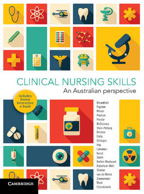 Clinical Nursing Skills: An Australian Perspective