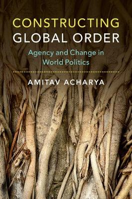 Constructing Global Order