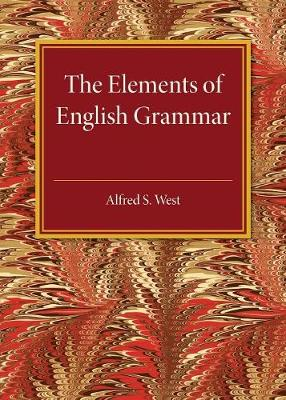 The Elements of English Grammar: With a Chapter on Essay-Writing