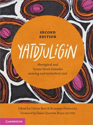 Yatdjuligin- Aboriginal and Torres Strait Islander Nursing and Midwifery Care