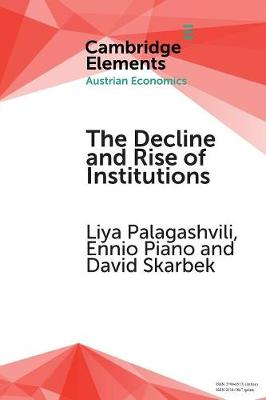 Decline and Rise of Institutions