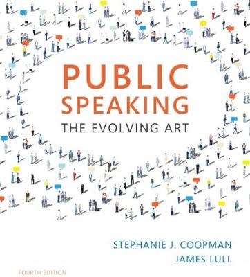Public Speaking : The Evolving Art (with MindTap' Speech, 1 term (6  months) Printed Access Card)