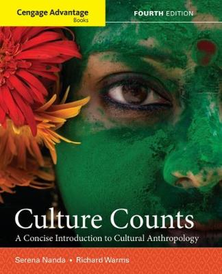 Cengage Advantage Books: Culture Counts : A Concise Introduction to Cultural Anthropology