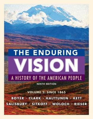 The Enduring Vision: Volume 2: Since 1865